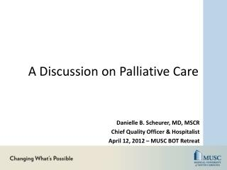 A Discussion on Palliative Care