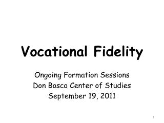 Vocational Fidelity