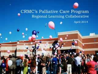CRMC's Palliative Care Program Regional Learning Collaborative