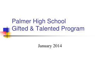 Palmer High School Gifted & Talented Program