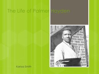 The Life of Palmer Hayden