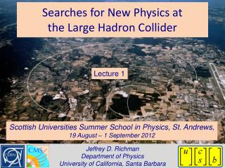 Searches for New Physics at  the Large Hadron Collider