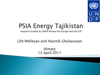 PSIA Energy Tajikistan research funded by UNDP Bureau for Europe and the CIS