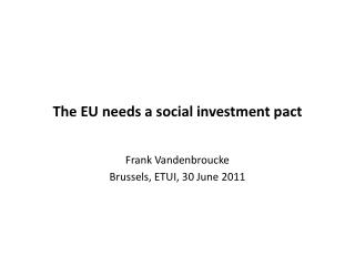 The EU  needs  a  social  investment pact
