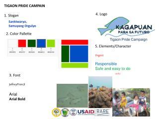 TIGAON PRIDE CAMPAIN 1. Slogan