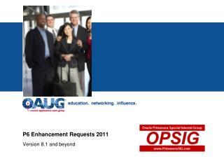 P6 Enhancement Requests 2011