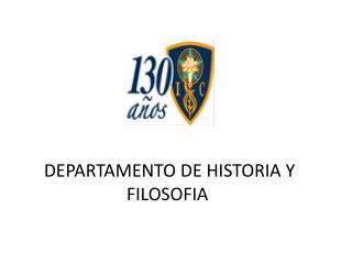 DEPARTAMENTO DE HISTORIA Y FILOSOFIA