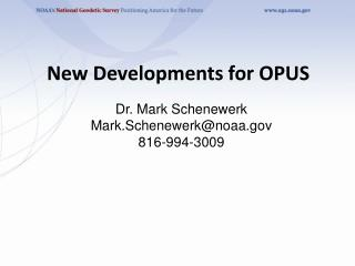 New Developments for OPUS