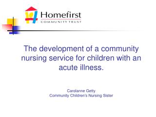 Aim: To describe the development of an acute CCN service.