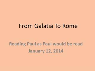 From Galatia To Rome