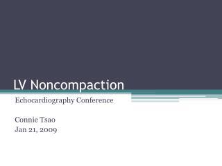 LV  Noncompaction