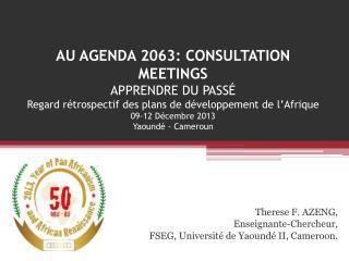 Therese  F.  AZENG,  Enseignante-Chercheur ,  FSEG,  Université  de  Yaoundé II, Cameroon .