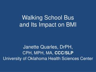 Walking School Bus  and Its Impact on BMI