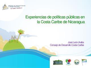 Experiencias de pol�ticas p�blicas  en la  Costa Caribe de  Nicaragua