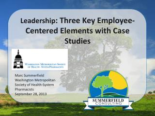 Leadership : Three Key Employee-Centered Elements with Case Studies