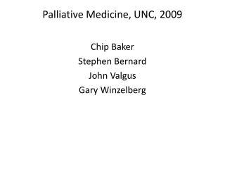 Palliative Medicine, UNC, 2009
