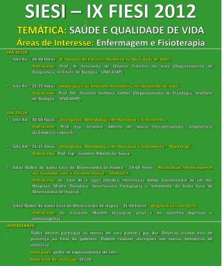 """DIA 22/10: Sala A1 – 20:00 horas : """"O Impacto do Estresse  Oxidativo  na Qualidade de Vida""""."""