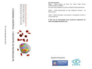 II  SEMANA CIENTÍFICA   - I ENCONTRO DA NEUROLIGA-PA 10 a 14 de dezembro de 2012