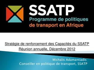 Michalis Adamantiadis Conseiller en politique de transport, SSATP