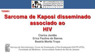 Clarice Jordão Erica Paulina de Barros Beatriz Moritz  Trope