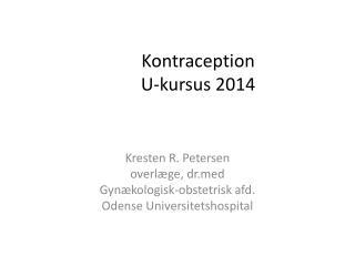 Kontraception U-kursus 2014