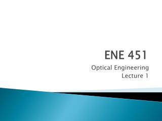 ENE  451