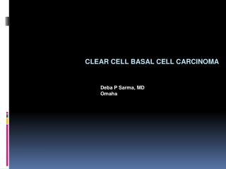 Clear  cell basal cell  carcinoma