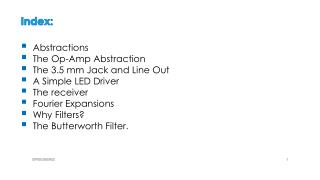 Index: Abstractions The Op-Amp Abstraction The 3.5 mm Jack and Line Out A Simple LED Driver