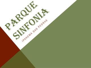 PARQUE SINFONIA