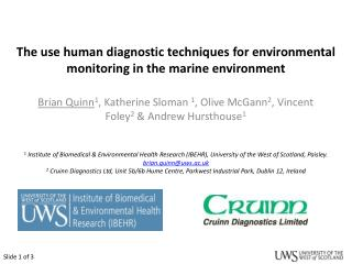 The use human diagnostic techniques for environmental monitoring in the marine environment
