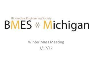 Winter Mass Meeting 1/17/12