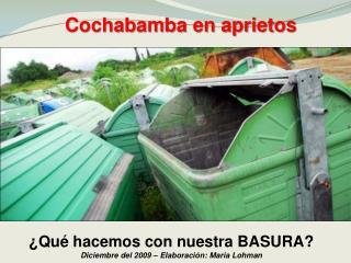 Cochabamba en aprietos