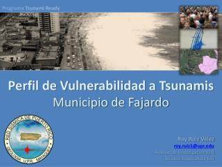 Perfil de Vulnerabilidad a Tsunamis Municipio de Fajardo
