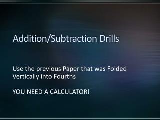 Addition/Subtraction Drills