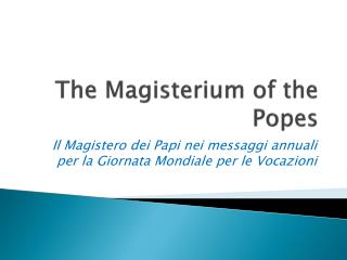 The  Magisterium  of the Popes