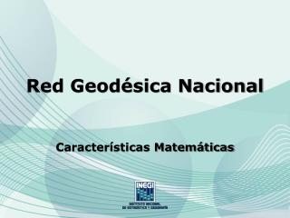 Red Geod�sica Nacional