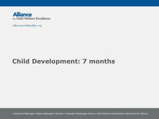 Child Development:  7  months