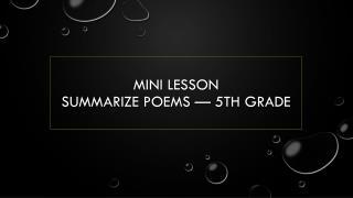 Mini  lesson  Summarize Poems — 5th grade