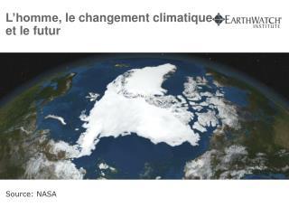 L'homme , le  changement climatique  et le  futur