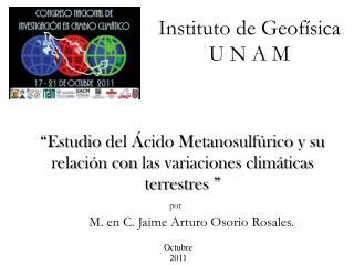 Instituto de Geofísica U N A  M
