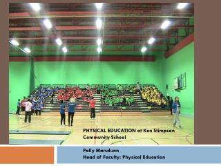 PHYSICAL  EDUCATION at Ken  Stimpson  Community  School Pally  Marsdunn