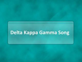 Delta Kappa Gamma Song