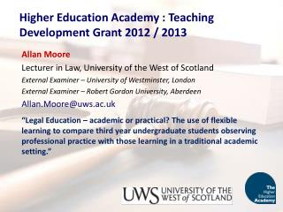 Higher Education Academy : Teaching Development Grant 2012 / 2013