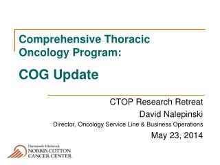Comprehensive Thoracic Oncology Program:  COG Update