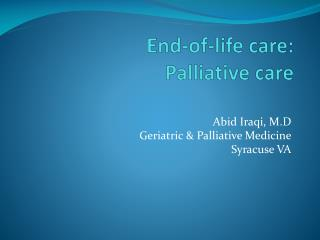 End-of-life  care: Palliative  care