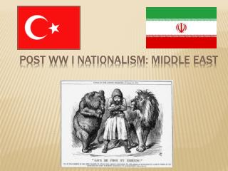 Post WW I Nationalism: Middle East