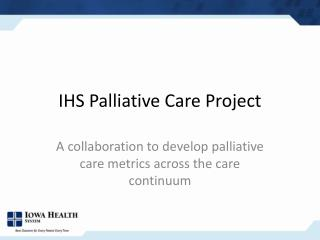 IHS Palliative Care Project