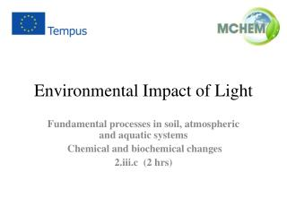Environmental Impact of Light