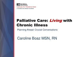 Palliative Care:  Living with Chronic Illness