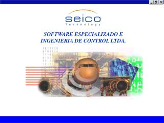 SOFTWARE ESPECIALIZADO E INGENIERIA DE CONTROL LTDA.